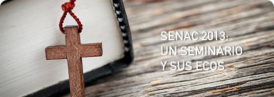 SENAC 2013: UN SEMINARIO Y SUS ECOS