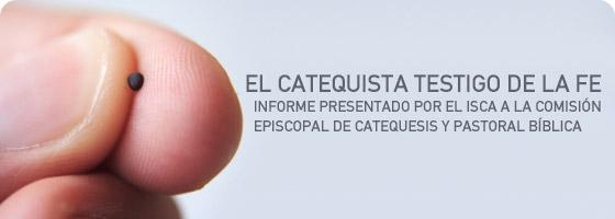 EL CATEQUISTA TESTIGO DE LA FE